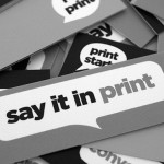 Say it in Print